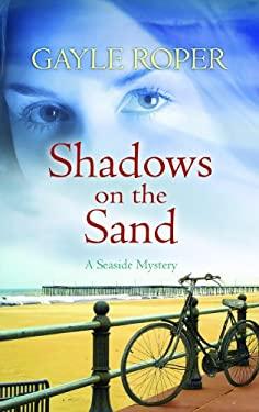 Shadows on the Sand 9781611731446