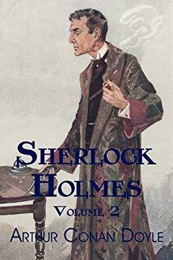Sherlock Holmes, Volume 2: The Memoirs of Sherlock Holmes, the Return of Sherlock Holmes 9781616460075