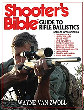 Shooter's Bible Guide to Rifle Ballistics 9781616082246