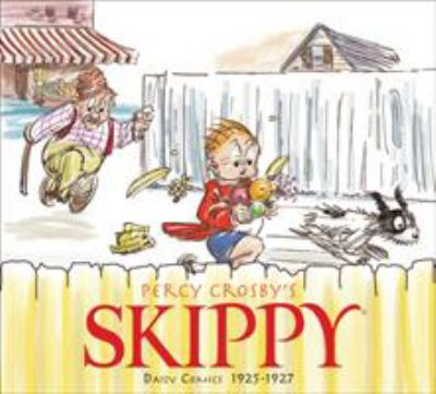 Skippy Volume 1: Complete Dailies 1925-1927 9781613772843