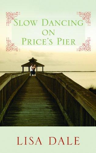 Slow Dancing on Price's Pier 9781611731644