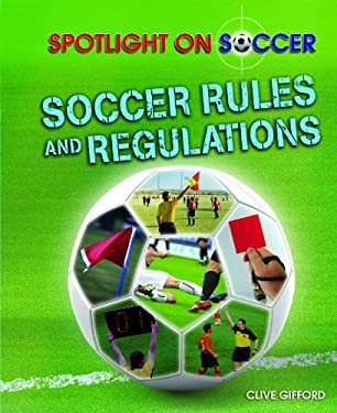 Soccer Rules and Regulations 9781615326082