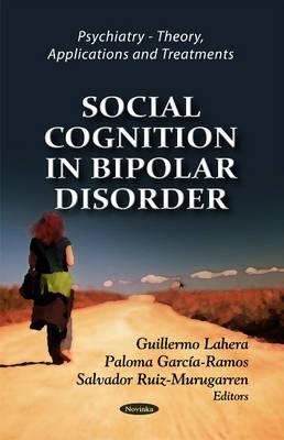 Social Cognition in Bipolar Disorder 9781612095301