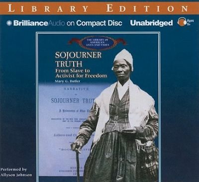 Sojourner Truth: From Slave to Activist for Freedom 9781611064858
