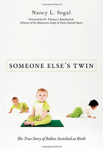 Someone Else's Twin: The True Story of Babies Switched at Birth 9781616144371