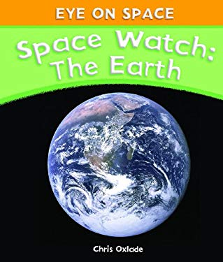 Space Watch: The Earth 9781615325405