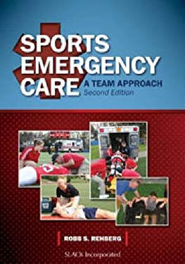 Sports Emergency Care: A Team Approach 9781617110054