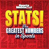 Sports Illustrated Kids STATS!: The Biggest Numbers in Sports 21704677