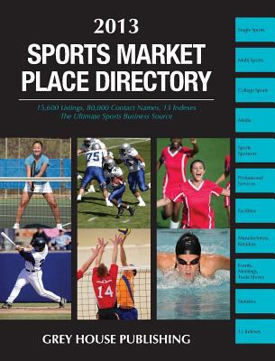 Sports Market Place Directory, 2013 9781619251199