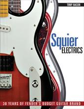 Squier Electrics: 30 Years of Fender's Budget Guitar Brand 13375257