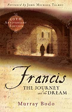 Francis: The Journey and the Dream 9781616364106