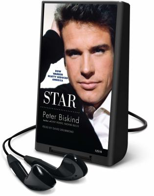 Star: How Warren Beatty Seduced America [With Earbuds] 9781616578787