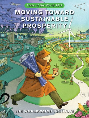 State of the World 2012: Moving Toward Sustainable Prosperity 9781610910378