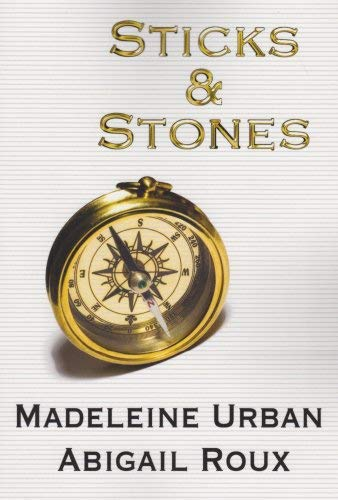 Sticks & Stones 9781615813827