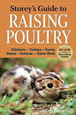 Storey's Guide to Raising Poultry: Chickens, Turkeys, Ducks, Geese, Guineas, Game Birds 9781612120003