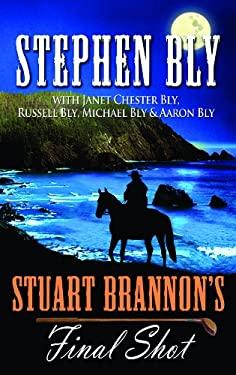 Stuart Brannon's Final Shot 9781611733549