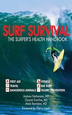 Surf Survival: The Surfer's Health Handbook 9781616083182