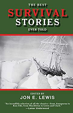 The Best Survival Stories Ever Told 9781616084554
