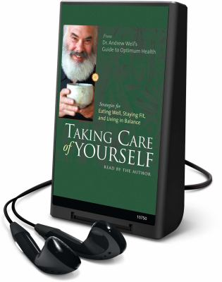 Taking Care of Yourself: Strategies for Eating Well, Staying Fit, and Living in Balance 9781615877508