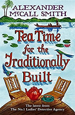 Tea Time for the Traditionally Built (Paperback) (No. 1 Ladies' Detective)