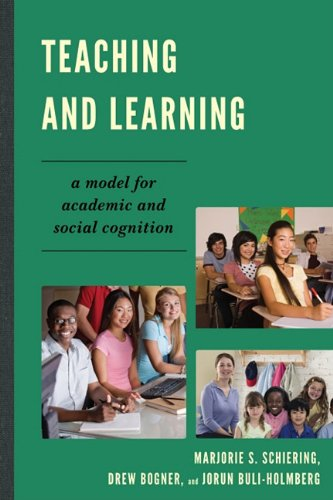 Teaching and Learning: A Model for Academic and Social Cognition 9781610484275