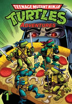 Teenage Mutant Ninja Turtles Adventures Volume 1 9781613772898