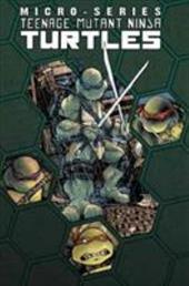 Teenage Mutant Ninja Turtles Micro-Series, Volume 1 17449813