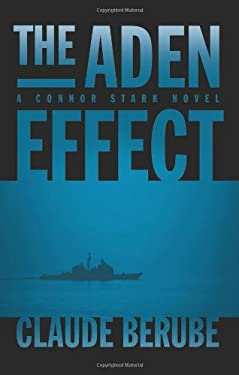 The Aden Effect: A Connor Stark Novel 9781612511092