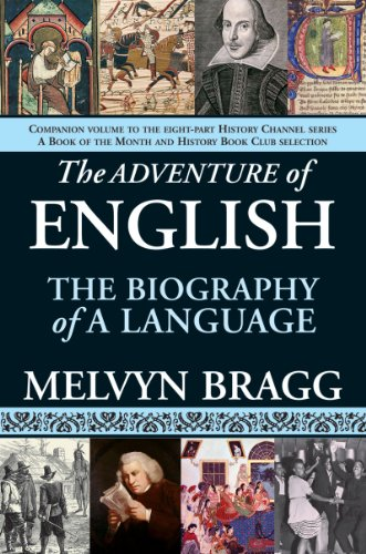 The Adventure of English: The Biography of a Language 9781611450071