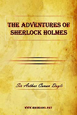 The Adventures of Sherlock Holmes 9781615341528