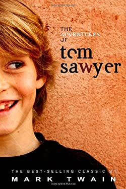 The Adventures of Tom Sawyer 9781612930893