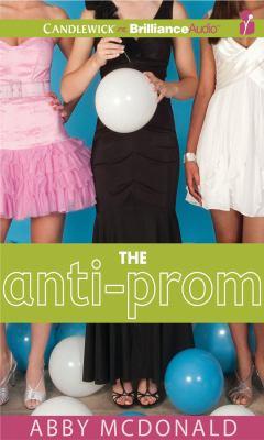 The Anti-Prom 9781611065114