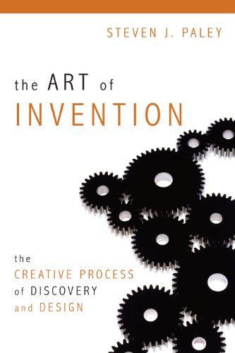 The Art of Invention: The Creative Process of Discovery and Design 9781616142230