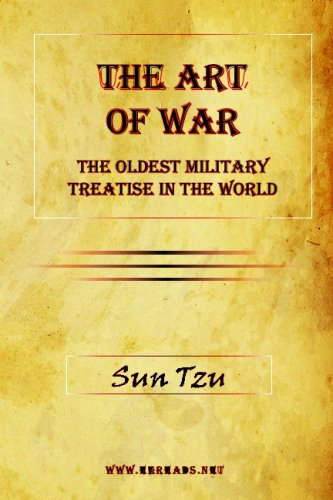 The Art of War: The Oldest Military Treatise in the World 9781615341177