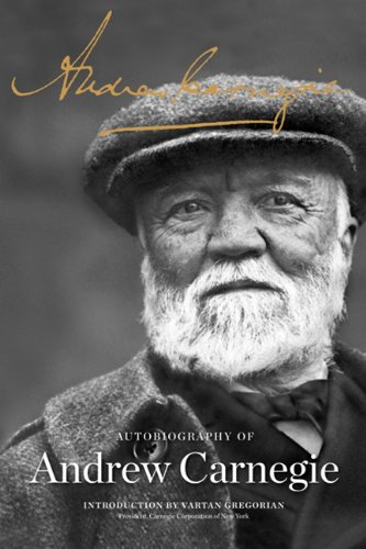 The Autobiography of Andrew Carnegie 9781610390828