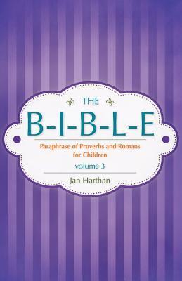The B-I-B-L-E Volume 3 9781615790197