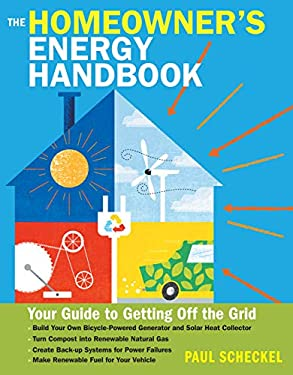 The Backyard Homestead Guide to Energy Self-Sufficiency 9781612120164
