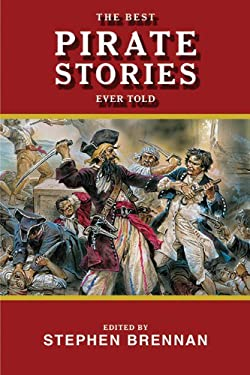 The Best Pirate Stories Ever Told 9781616082185