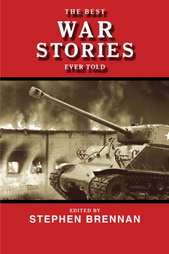 The Best War Stories Ever Told 9781616084332