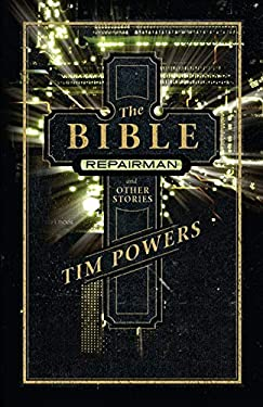 The Bible Repairman and Other Stories 9781616960476