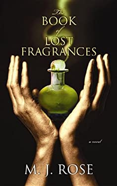 The Book of Lost Fragrances 9781611734270