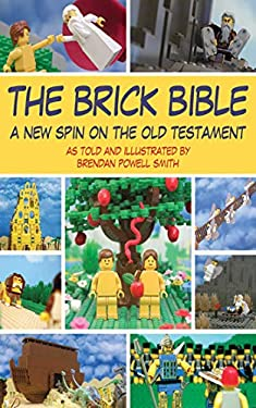The Brick Bible: A New Spin on the Old Testament 9781616084219