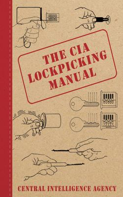 The CIA Lockpicking Manual 9781616082321