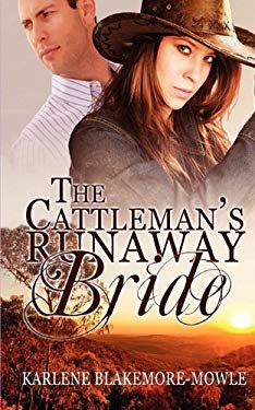 The Cattleman's Runaway Bride 9781615721528