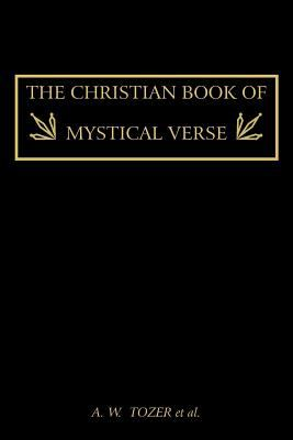 The Christian Book of Mystical Verse 9781614270157