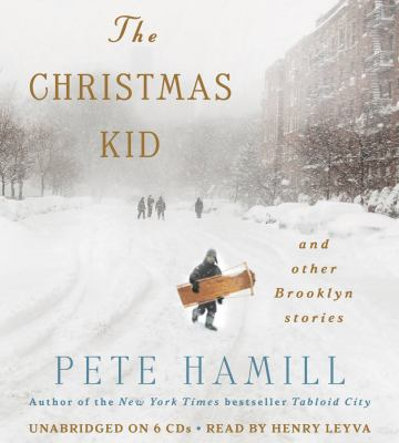 The Christmas Kid: And Other Brooklyn Stories 9781619698222