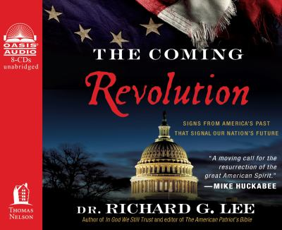 The Coming Revolution: Signs from America's Past That Signal Our Nation's Future 9781613750599