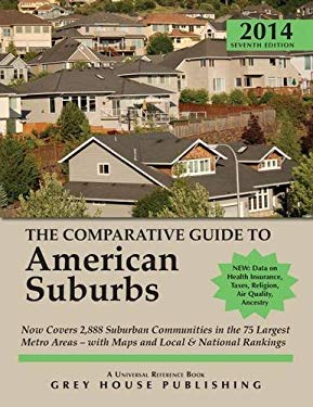 The Comparative Guide to American Suburbs, 2013/14 9781619251175