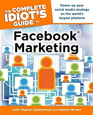 The Complete Idiot's Guide to Facebook Marketing 9781615641543