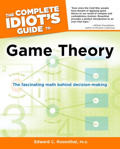 The Complete Idiot's Guide to Game Theory 9781615640553